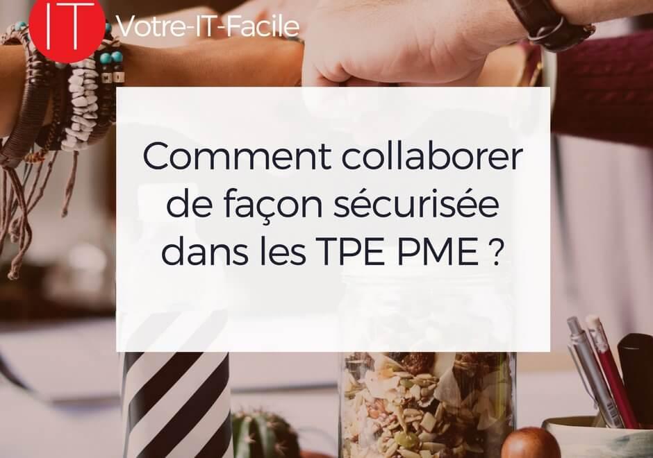 AlaUne-Comment collaborer de façon sécurisee dans les TPE PME - Votre IT Facile