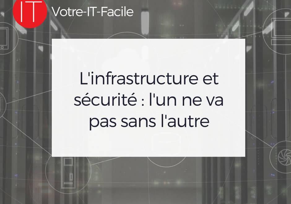 L_infrastructure et sécurité _ l_un ne va pas sans l'autre