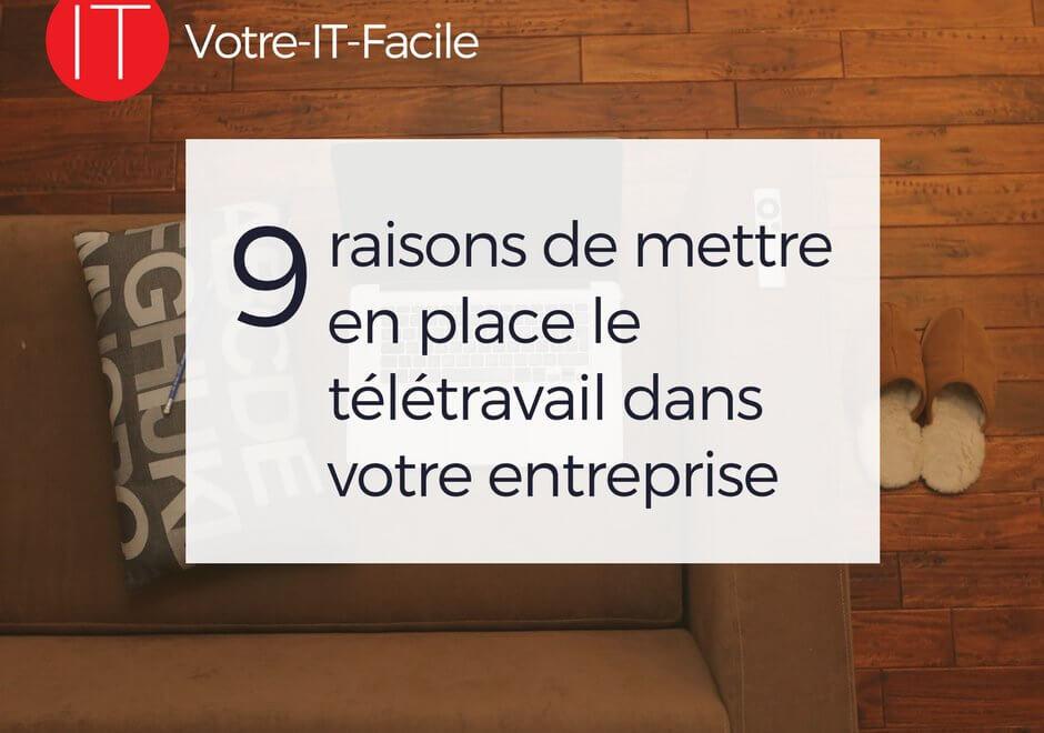 AlaUne-9 raisons de mettre en place le télétravail - Votre IT Facile
