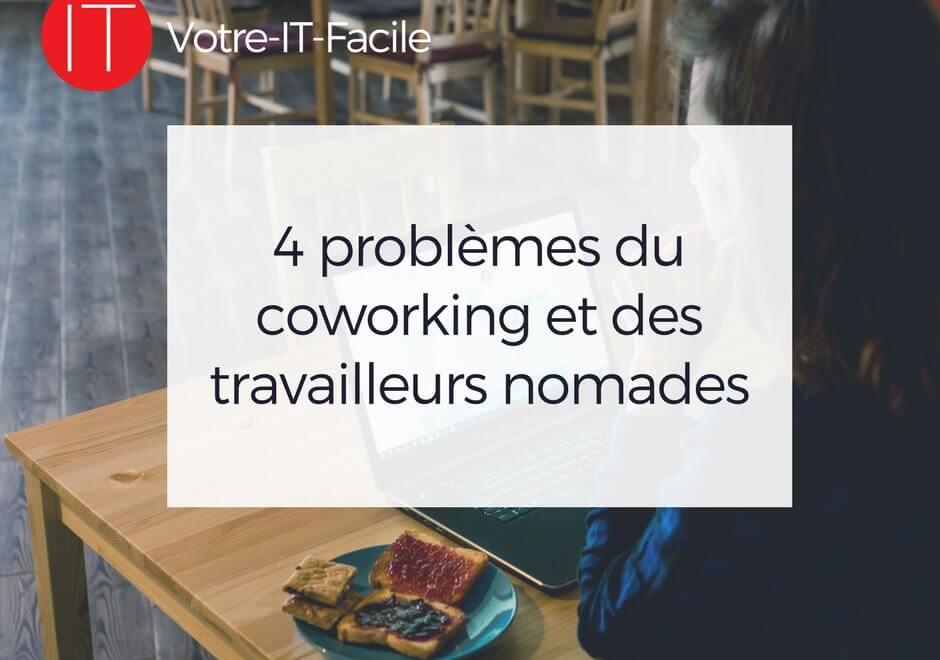 AlaUne - problèmes du coworking et des travailleurs nomades - Votre IT Facile