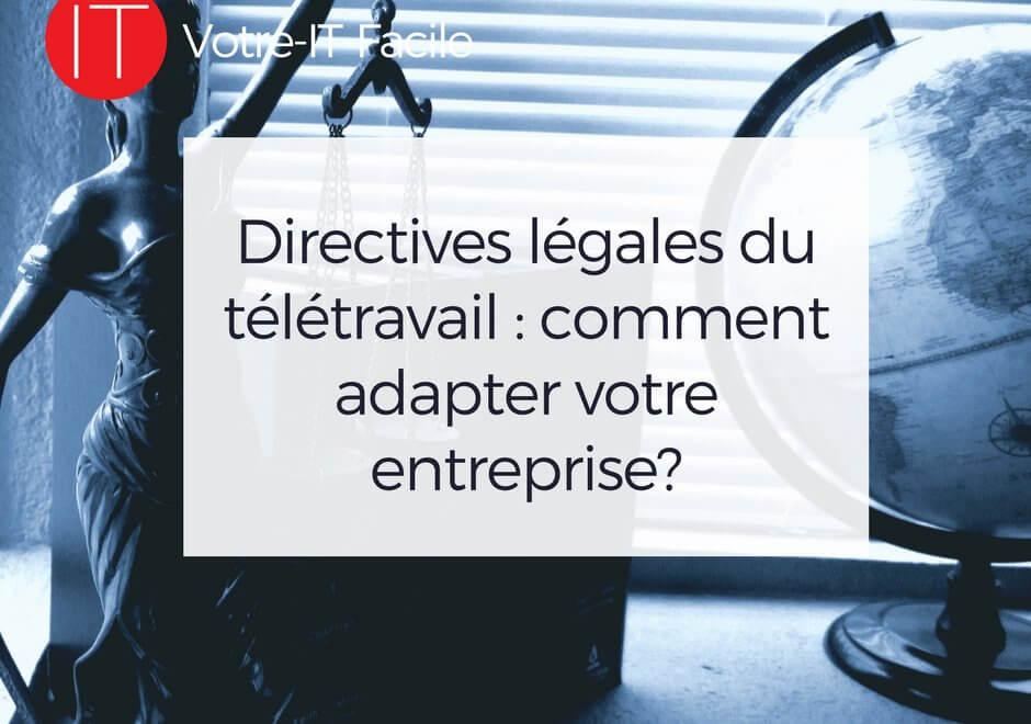 AlaUne Directives légales du télétravail _ comment adapter votre entreprise - Votre IT Facile