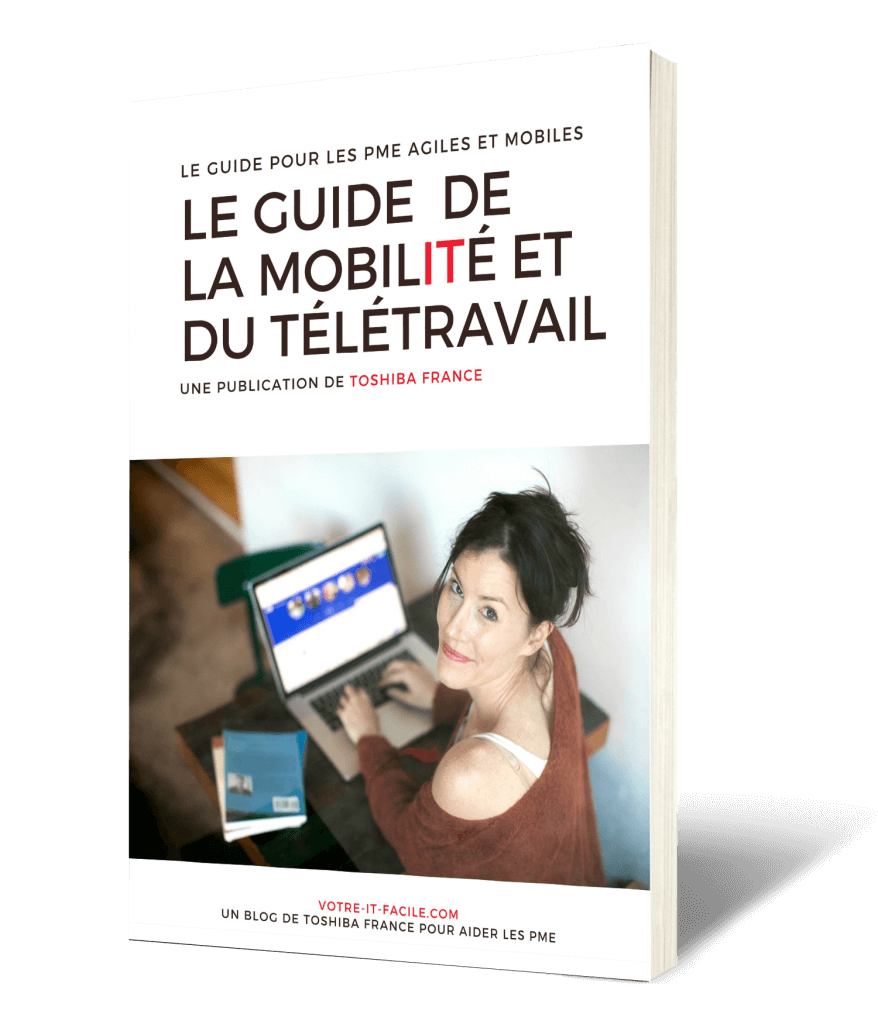 Guide-de-la-mobilite-Toshiba-France-Votre-IT-Facile