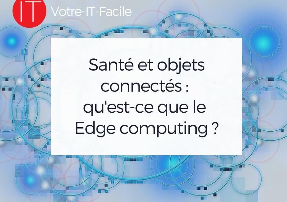 le Edge computing