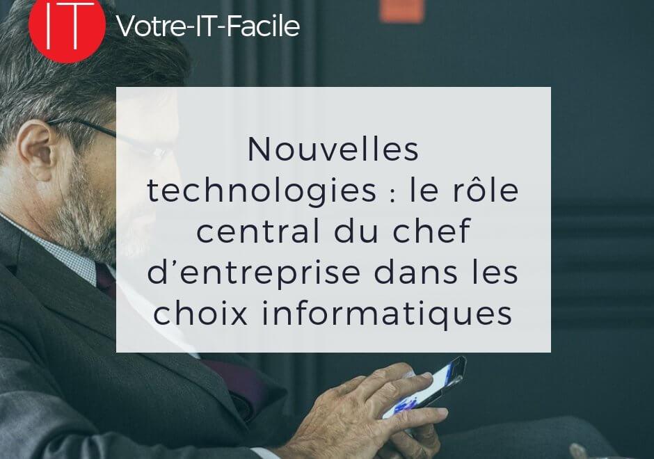 AlaUne-nouvelles-technologies-le-role-central-du-chef-dentreprise-dans-les-choix-informatiques