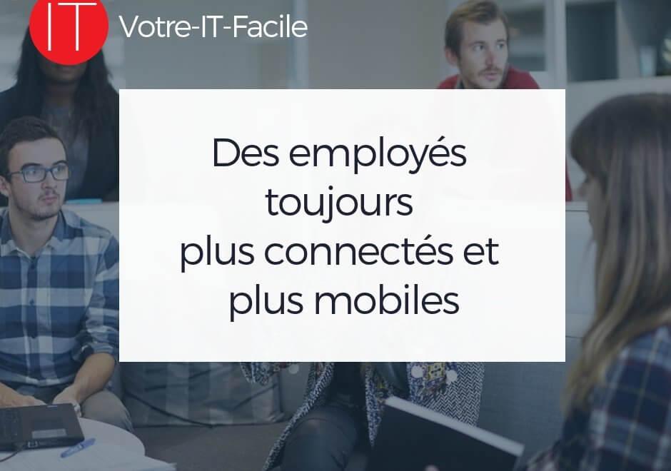 Des employés toujours plus connectés et plus mobiles