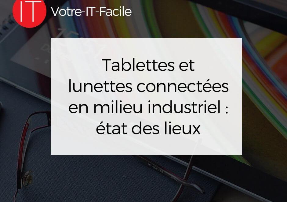 tablettes et lunettes connectées