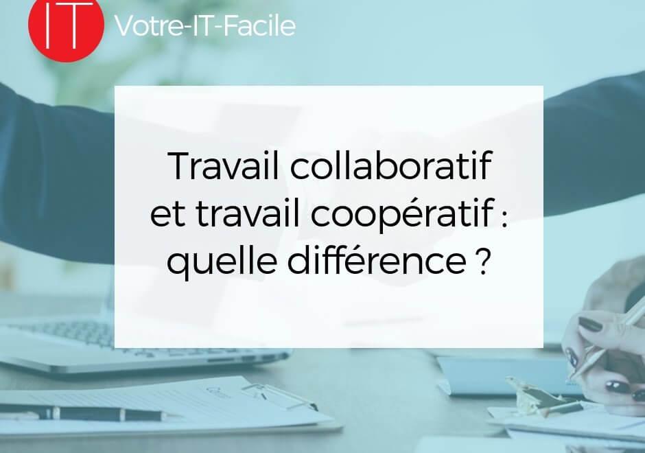 travail collaboratif et travail coopératif