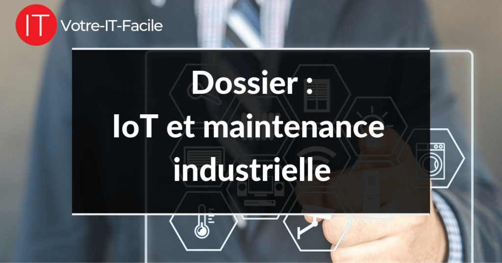 IoT et maintenance industrielle