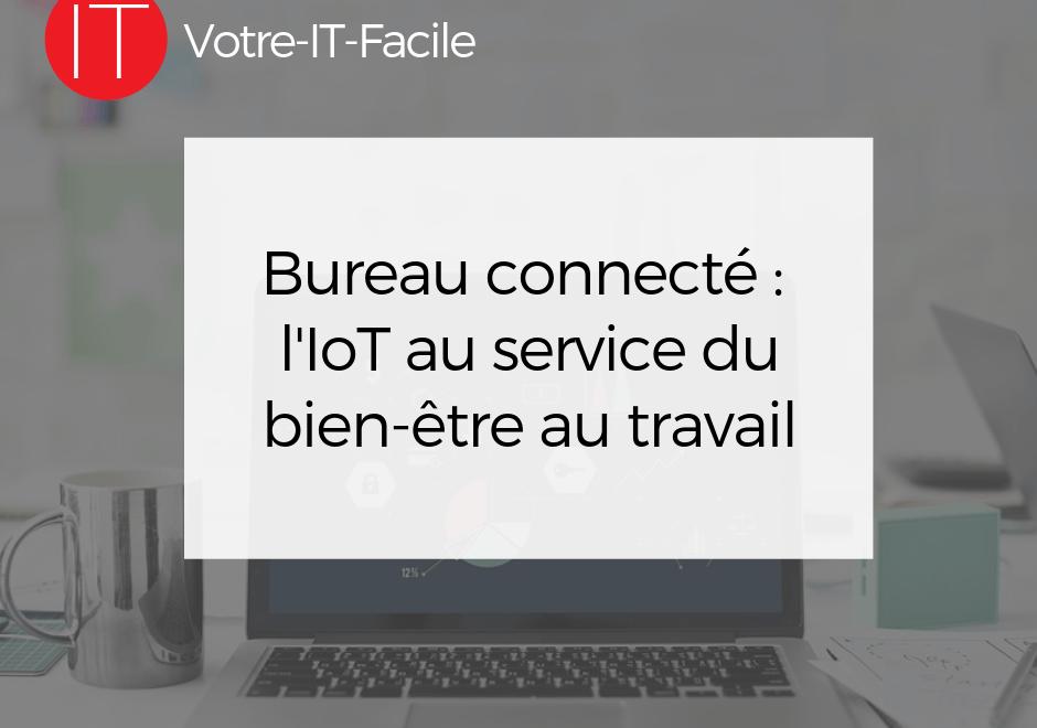 Bureau connecté : l'IoT au service du bien-être au travail
