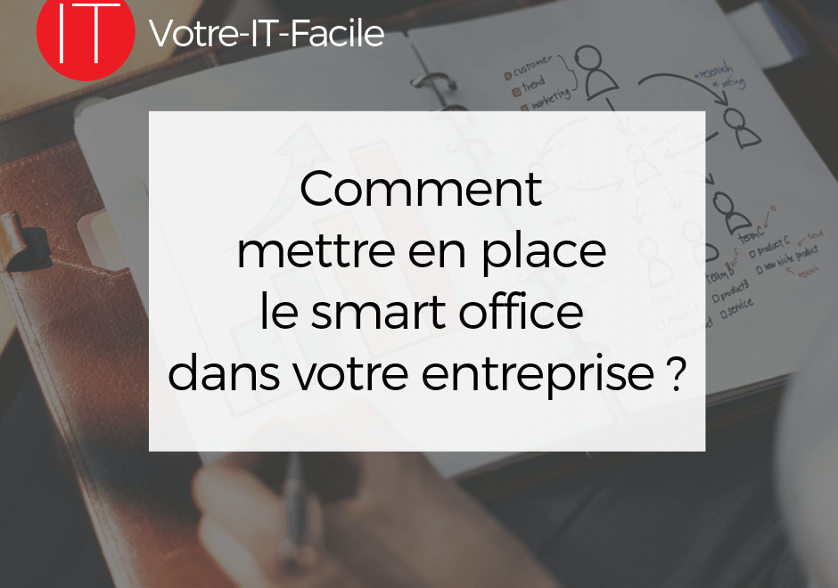 mettre en place le smart office