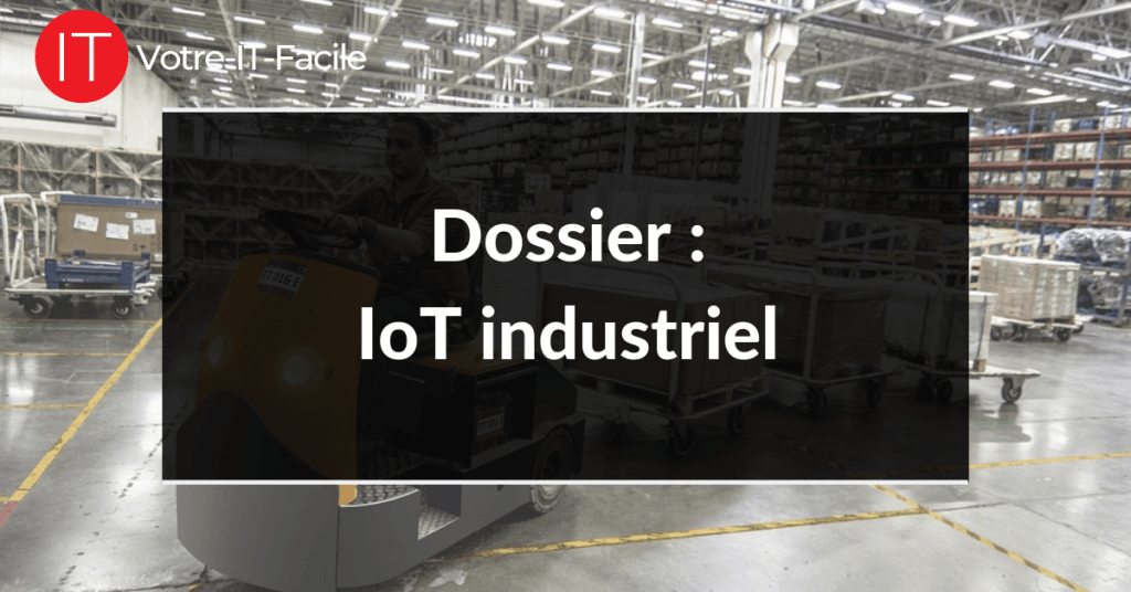 IoT industriel