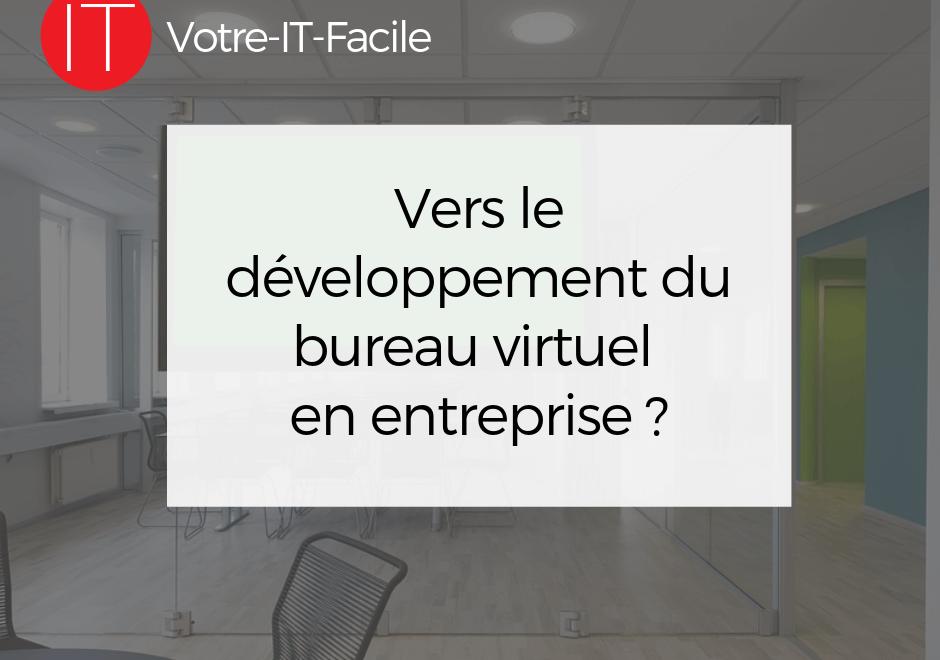 Vers le développement du bureau virtuel en entreprise ?