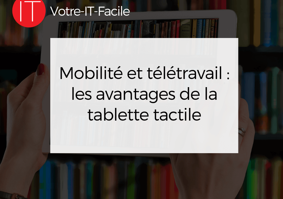 avantages de la tablette tactile
