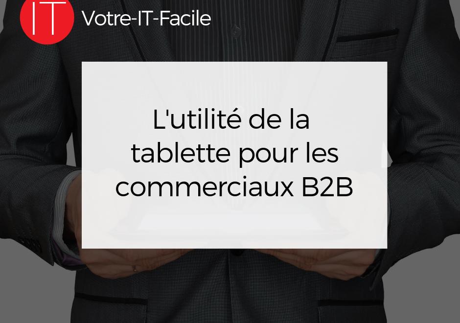 tablette pour les commerciaux B2B