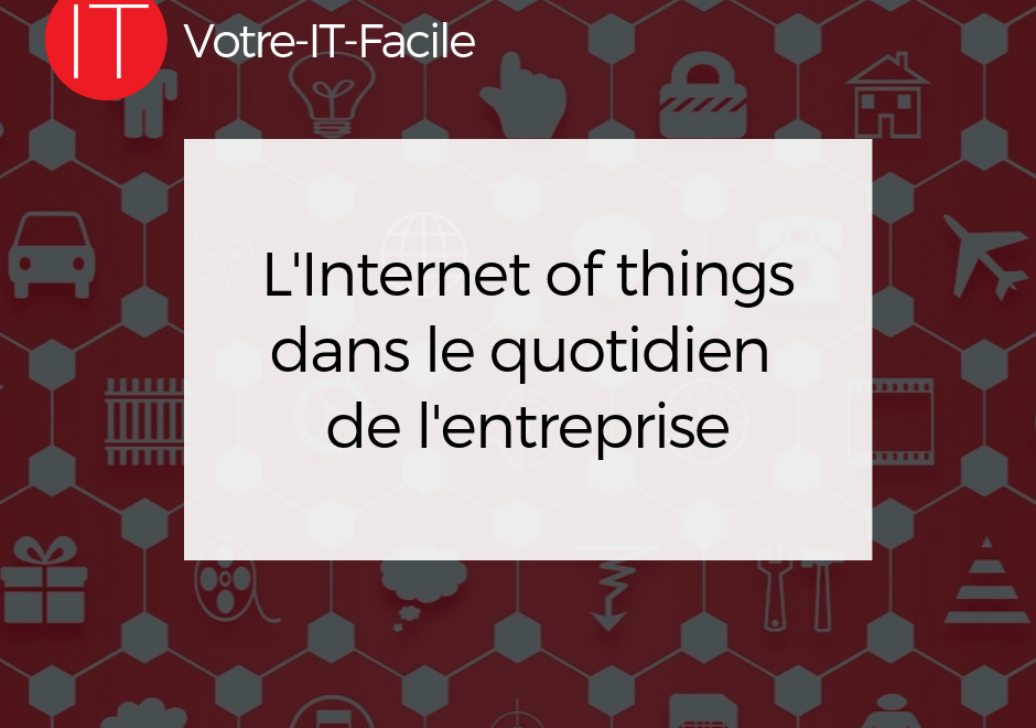 L'Internet of things (IoT)
