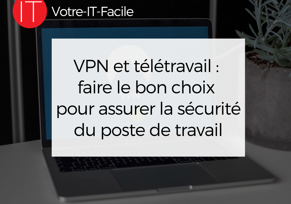 VPN et télétravail