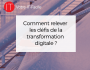 les défis de la transformation digitale