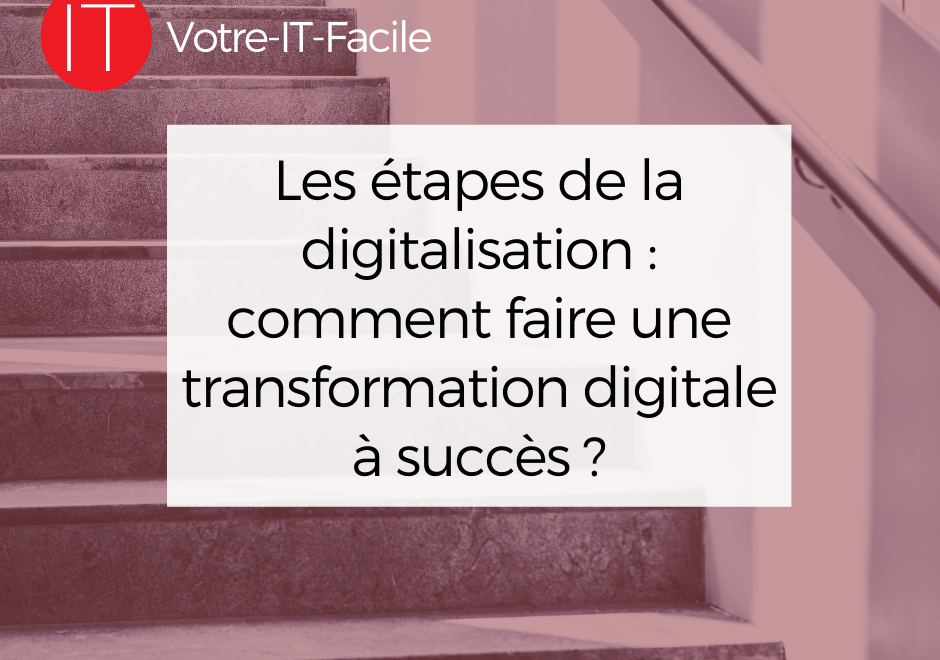 faire une transformation digitale