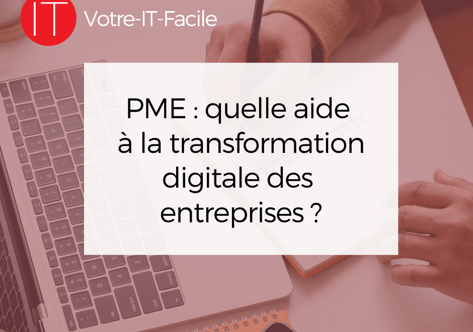 aide à la transformation digitale