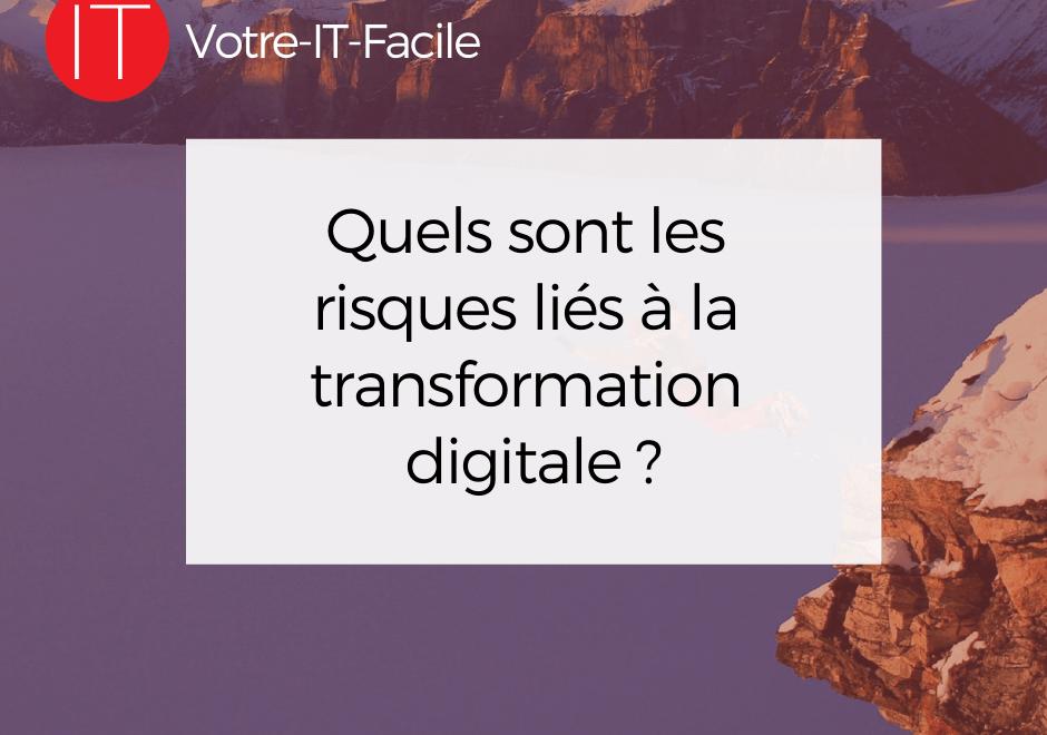 risqués liés à la transformation digitale