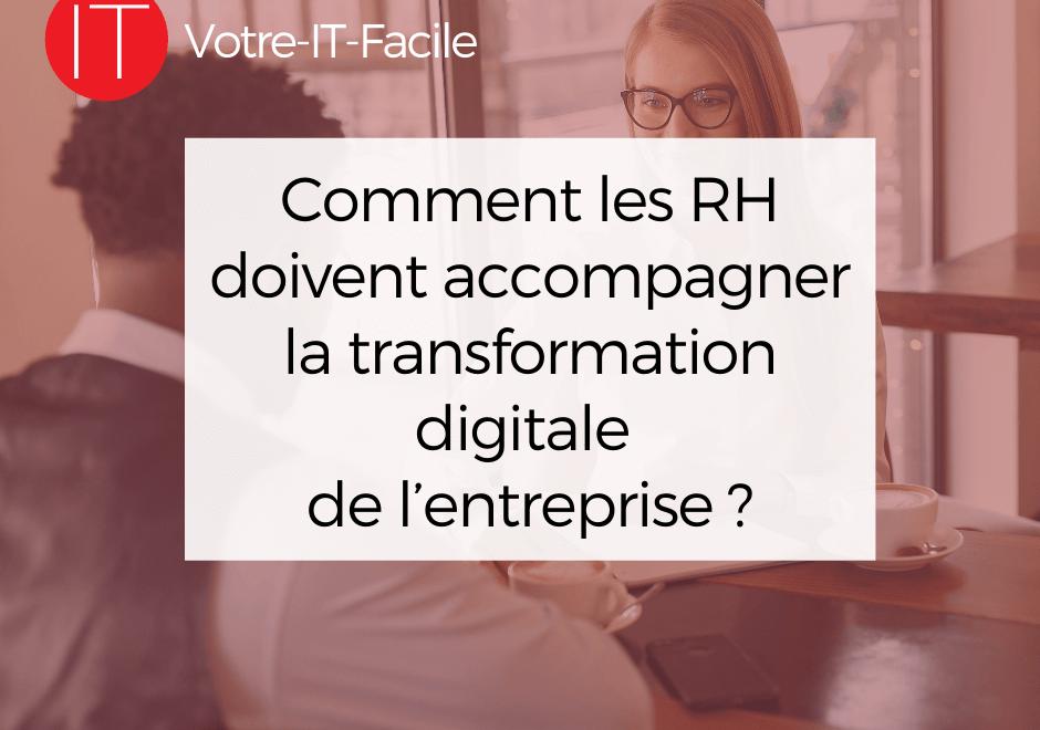 accompagner la transformation digitale de l'entreprise