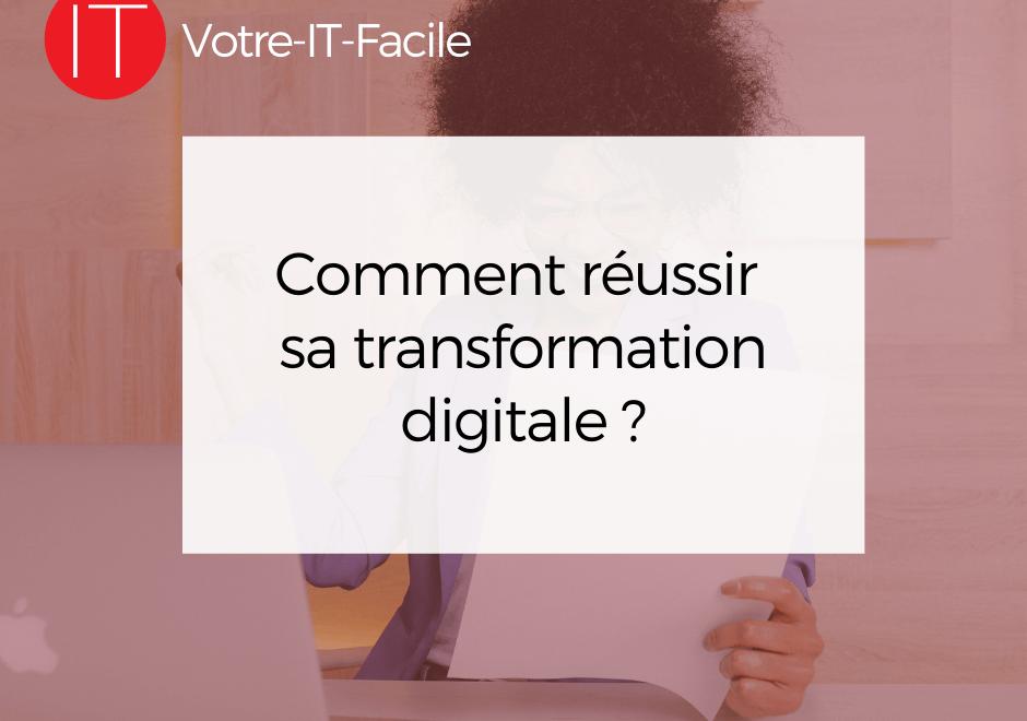 réussir sa transformation digitale