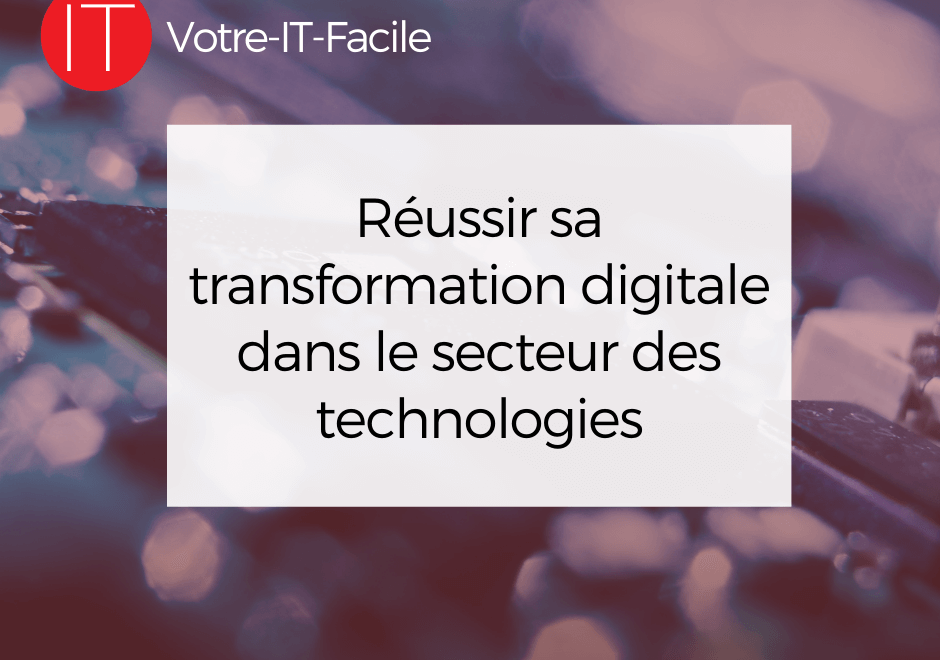 réussi sa transformation digitale