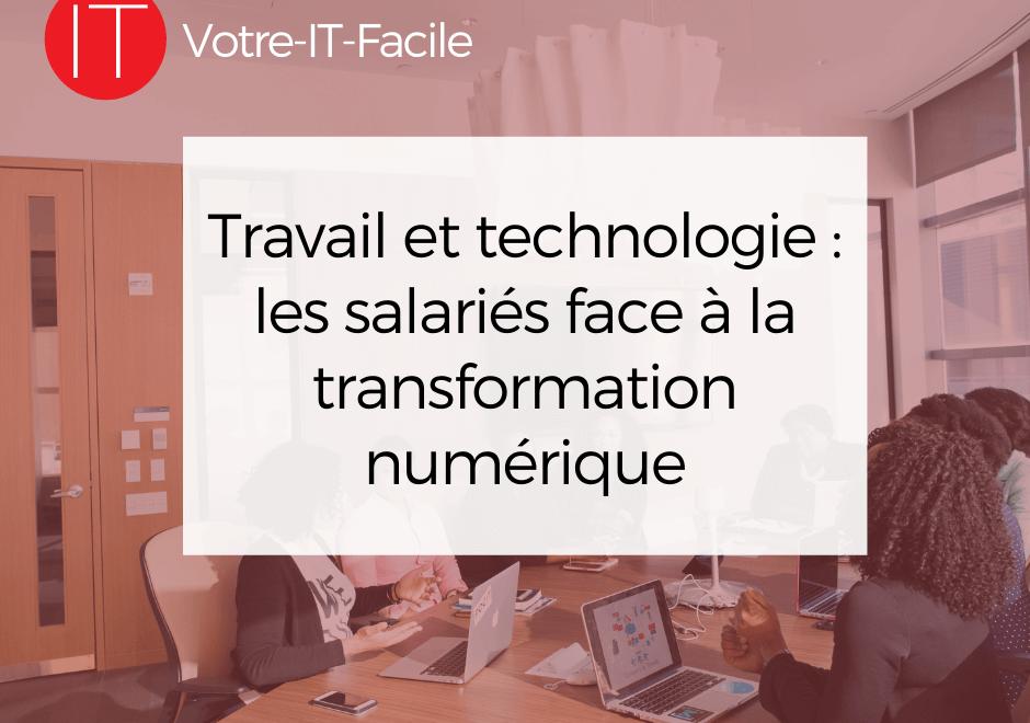 les salariés face à la transformation numérique