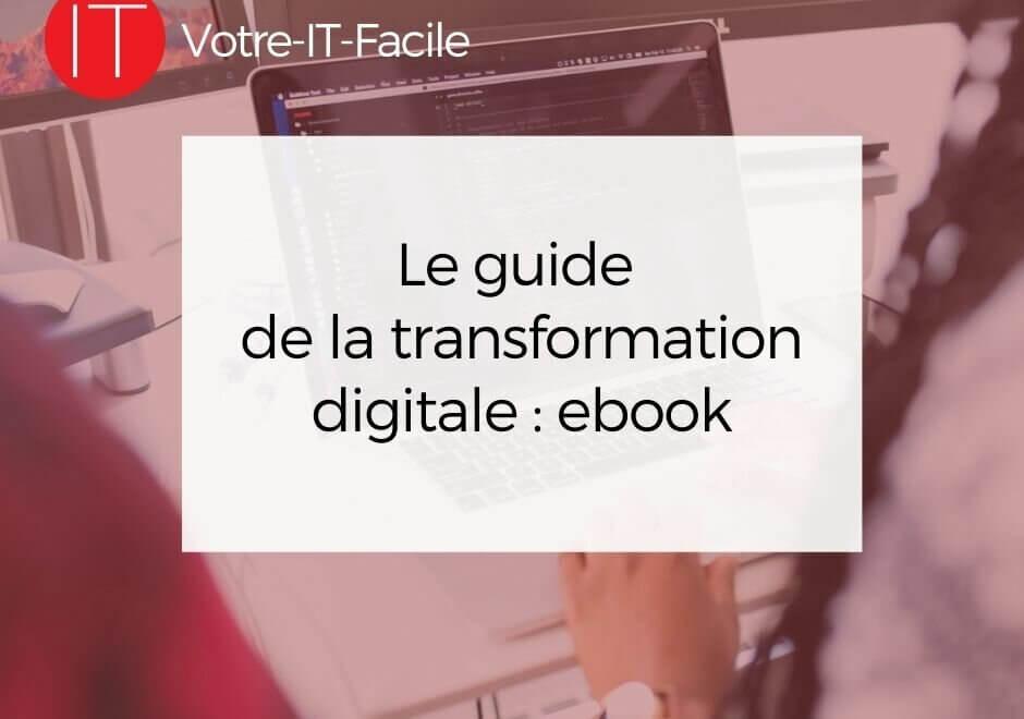 Le guide de la transformation digitale ebook